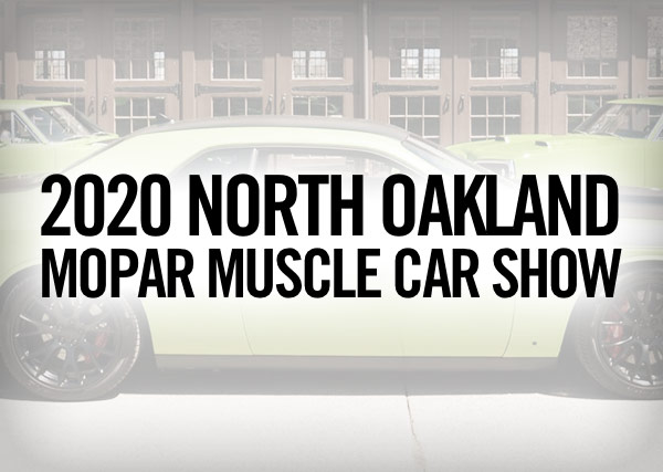 2020 North Oakland Mopar Muscle Car Show