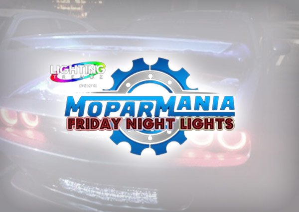 MoparMania 5 Friday Night Lights