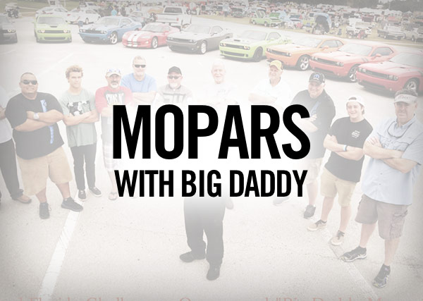 Mopars with Big Daddy
