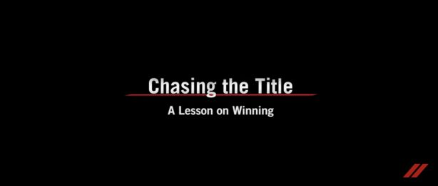 Chasing the title. A lesson on winning