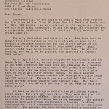 "Here is the full April 24, 1969, memo from Tom Hoover describing the Six Pack strategy to the NHRA. The third paragraph reveals Hoover's frustration with the NHRA's occasional anti-Mopar scrutiny. He wrote: ""…none of us has ever seen a 427 production Camaro,"" a reference to the miniscule volume of 427 COPO Camaros built versus the comparative flood of 440 Six Packs."