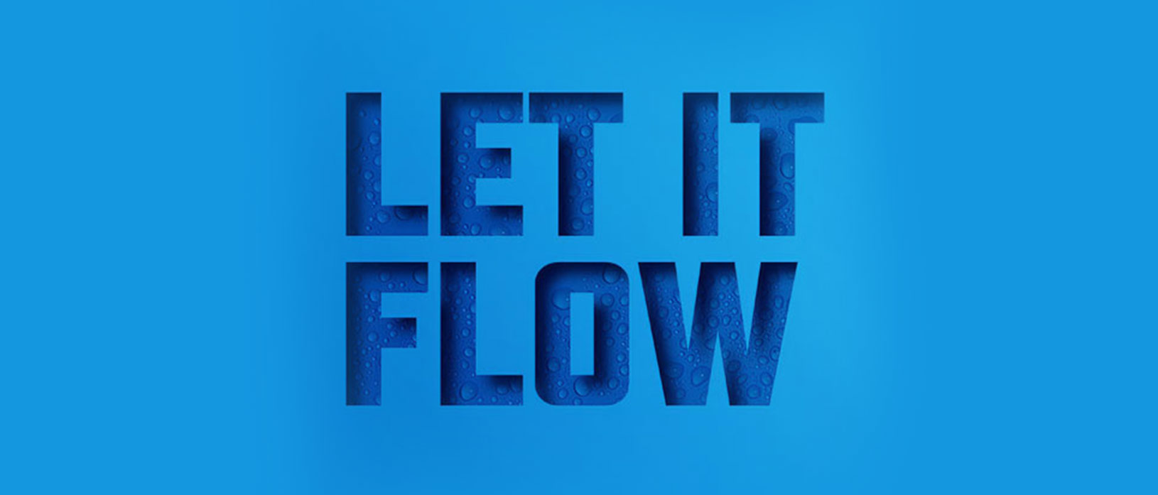 Let It Flow on blue background