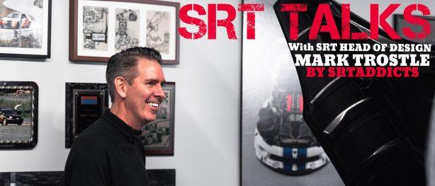 Mark Trostle head of SRT design
