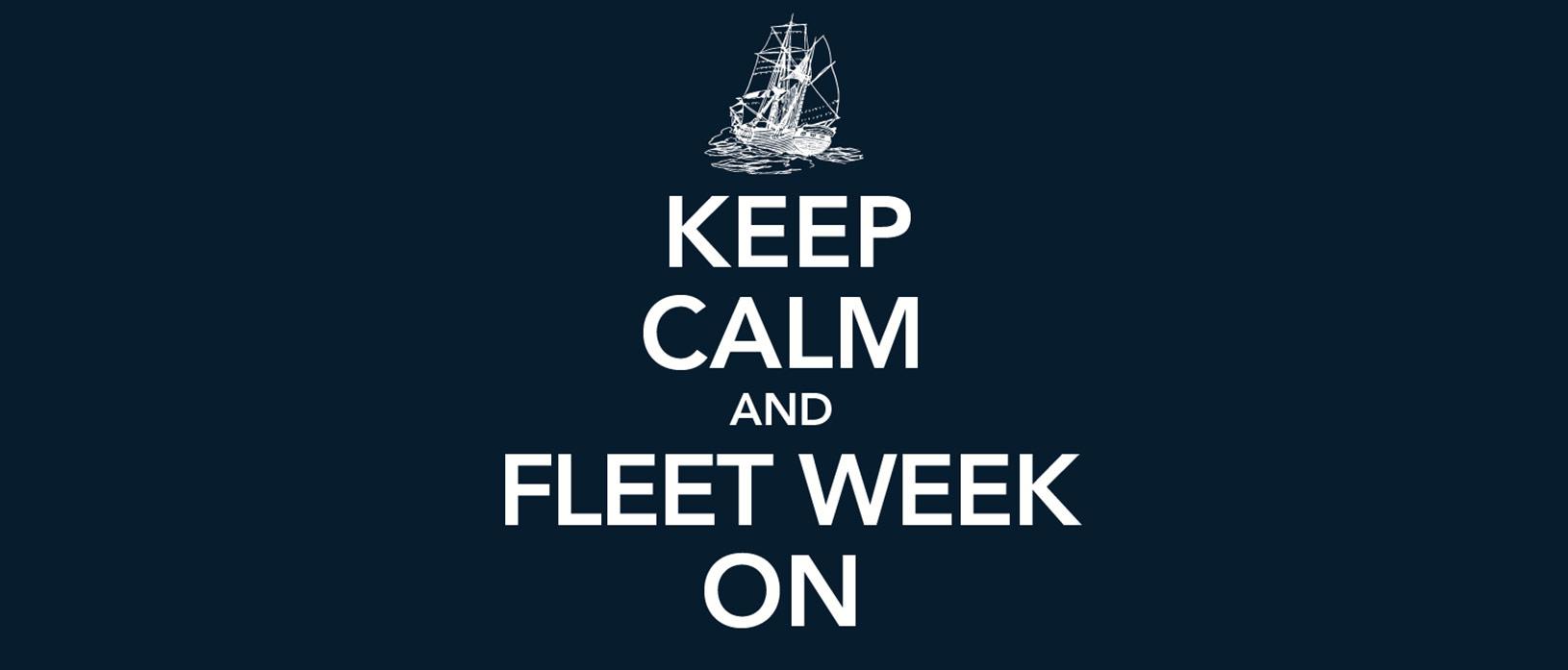Keep Calm and Fleet Week On