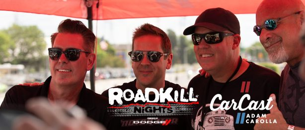 CarCast: Live from Roadkill Nights Powered by Dodge