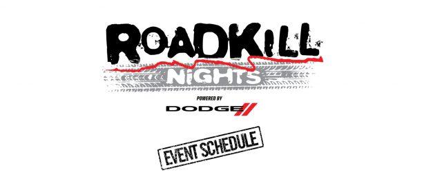 Roadkill Nights Event Schedule