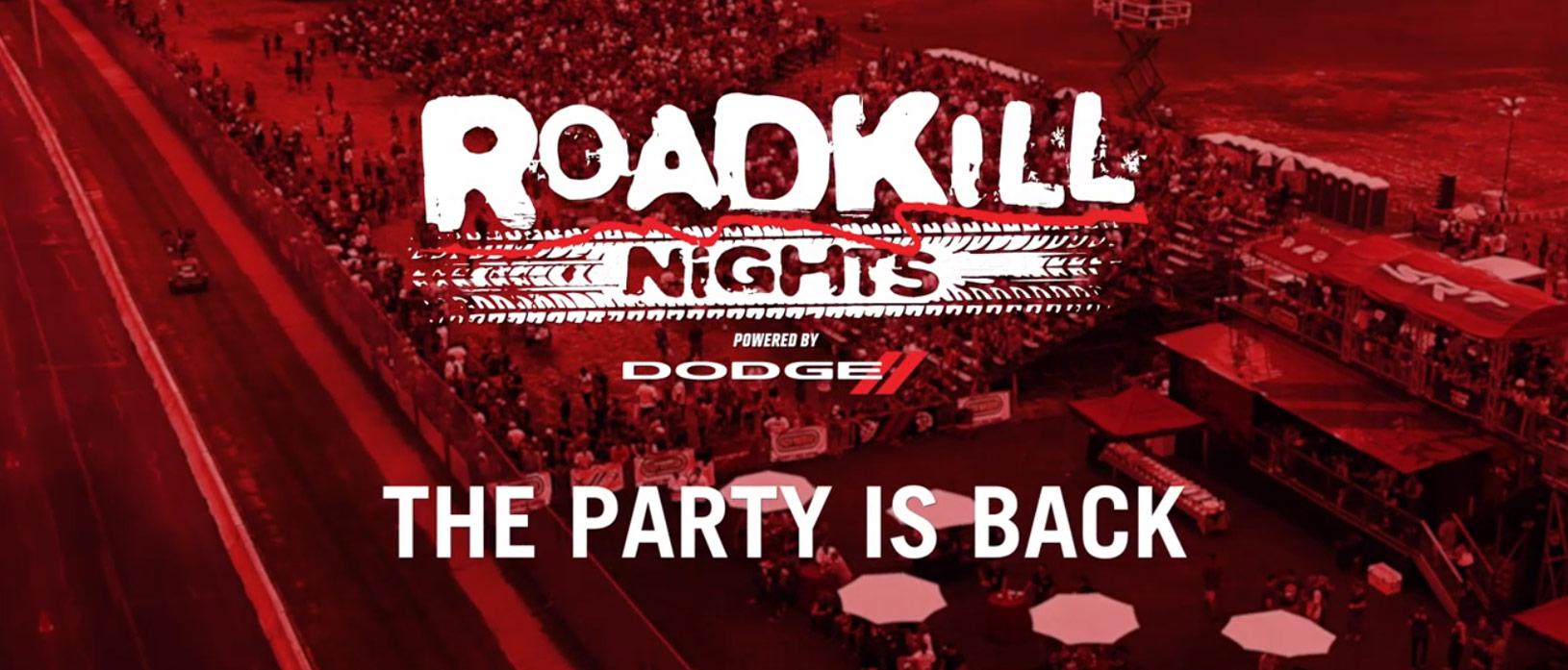 Roadkill Nights is Back