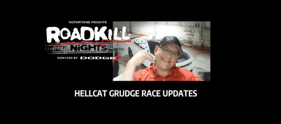 roadkill nights hellcat grudge race update with jim wilder