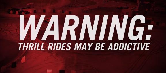 Warning: Thrill Rides May be Addictive